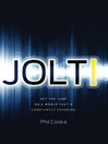 Jolt! (eBook): Get the Jump on a World That&#39;s Constantly Changing